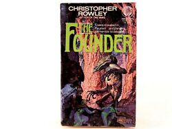 GOOD! The Founder by Christopher B. Rowley. Paperback