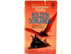 Golden Sunlands by Christopher B. Rowley. Paperback