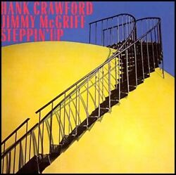 HANK CRAWFORD JIMMY McGRIFF sealed STEPPIN UP Milestone Records #9153