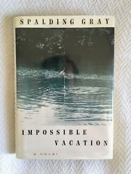 SPALDING GRAY quot;Impossible Vacationquot; HCDJ 1st 1st $19.98
