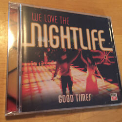 TIME LIFE MUSIC We Love The Nightlife: Good Times 2 CD SET BRAND NEW