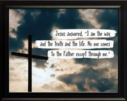 John 14:6 I Am The Way Poster Print Picture or Framed Wall Art Christian Gifts $14.99