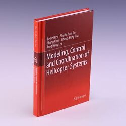 Modeling Control and Coordination of Helicopter Systems by Beibei Ren et al. $94.50