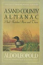 A Sand County Almanac: And Sketches Here and There Special Commemorative Edit…