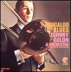 JOHNNY COLON sealed BOOGALOO BLUES Cotique #1004 vinyl LP with Johnny singing