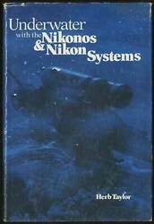 Herb TAYLOR Underwater with the Nikonos amp; Nikon Systems First Edition 1977 $20.00