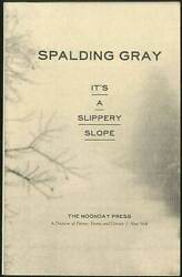 Spalding GRAY It#x27;s a Slippery Slope Uncorrected Proof 1st 1997 $30.00