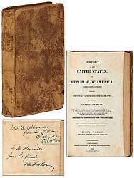 Emma WILLARD  History of the United States or Republic of America Signed 1829