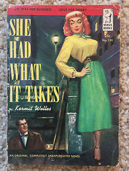 Vintage Digest Sized Paperback PB Book - She Had What It Takes GGA Venus Pulp