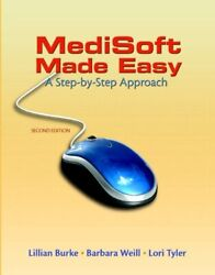 Medisoft Made Easy: A Step-by-Step Approach (2nd Edition) by Burke LillianWe…