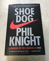 Shoe Dog: A Memoir By the Creator of Nike by Phil Knight (New Paperback 2018)