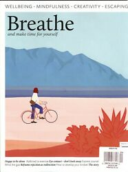 BREATHE Issue 20 (Wellbeing Mindfulness Creativity Escaping) Make Time For You