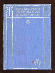 Elizabeth BUTLER  Letters from the Holy Land 1906