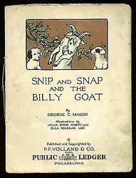 George C MASON  Snip and Snap and the Billy Goat 1916