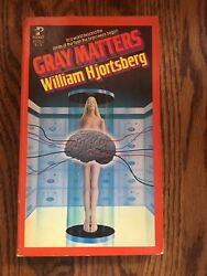 GRAY MATTERS  by William Hjortsberg  1972 paperback SCI FI