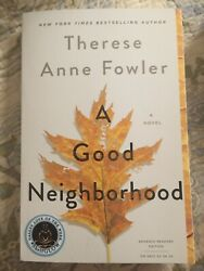 A Good Neighborhood by Therese Anne Fowler Advance Readers Copy New Paperback