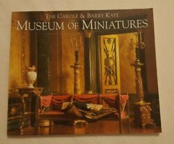 The Carole & Barry Kaye Museum of Miniatures Paperback Book