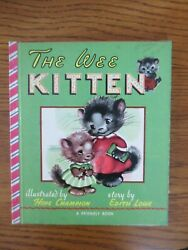 Vintage 1950 Hardcover THE WEE KITTEN A Friendly Book by Edith Lowe