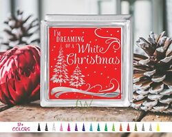 Dreaming of a White Christmas Glass Block Decal Craft DIY Sticker Holiday Shadow