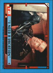 1991 Terminator II Judgment Day Stickers #42 I Need a Vacation