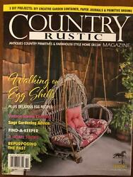 COUNTRY RUSTIC MAGAZINE *SPRING 2020 ***PRIMITIVE COLONIAL *ANTIQUES **EASTER $6.98