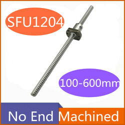 SFU1204 Rolled Ball Screw No End Machined 100mm-600mm With Single Nut Ballscrew $34.00