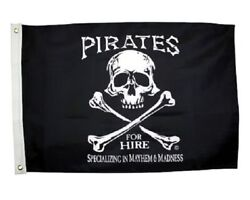 Pirates For Hire Mayhem Madness 2#x27; x 3#x27; One Sided Nylon Weather Resistant Flag $14.95