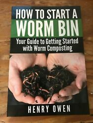 How to Start a Worm Bin : Your Guide to Getting Started with Worm Composting NEW $9.25