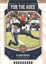 2019 Panini Legacy For the Ages #6 DeAndre Hopkins $0.99