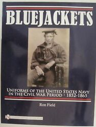 Bluejackets : Uniforms of the United States Navy in the Civil War Period $67.99