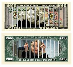 Hillary for Prison 2016 Dollar Bill Highly Collectible Novelty Pack of 100 $19.95