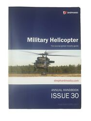 Shephard MILITARY HELICOPTER The Concise global industry guide. Issue 30 2017 $59.99