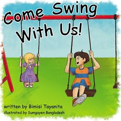 Come Swing With Us Funniest quot;Children#x27;s Bookquot; ever written. $19.69