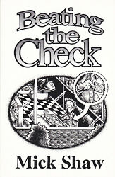 Beating the Check: How to Eat Out Without Paying by Mick Shaw 2000 Paperback $24.99