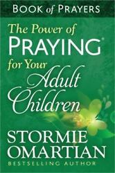 The Power of Praying for Your Adult Children: Book of Prayers - Stormie Omartian $1.20