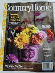 Country Home Sunny Days Ahead Magazine Summer 2020 $9.25