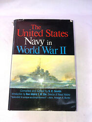 The United States Navy in World War II by S.E. Smith 1966 HC $9.99