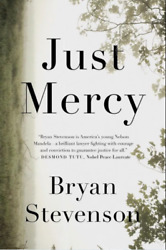 Just Mercy: A Story of Justice and Redemption by Bryan Stevenson $3.99