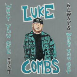 Luke Combs **What You See Ain#x27;t Always What You Get **NEW DELUXE EDITION 2 CD $13.98