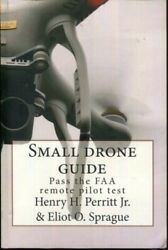 Small drone guide: Pass the FAA remote pilot test $25.00