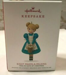2018 Hallmark Keepsake Eight Maids A Milking Ornament 12 Days Xmas $11.00