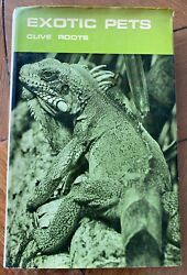 Exotic Pets by Clive Roots First Edition HardCover 1972 AU $15.00