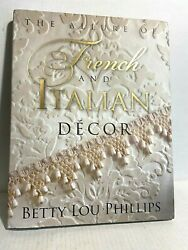 The Allure of French amp; Italian Decor WITH DUST JACKET G $15.99