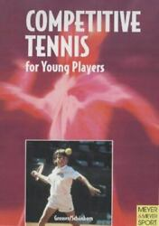 Competitive Tennis for Young Players: The Road to Becoming a Top Player $50.50