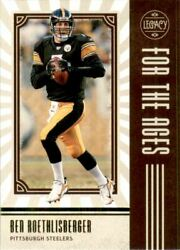 2020 Panini Legacy For the Ages #13 Ben Roethlisberger $1.50
