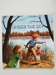 UNDER THE SKY THE ALICE AND JERRY BOOKS Grade 1 Book 2 $11.99