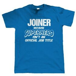 Joiner Superhero Mens Funny T Shirt Gift for Dad Him Birthday $24.73