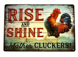 Rise amp; Shine Mother Cluckers Rooster Tin Poster Sign Rustic Kitchen Home Decor $8.97
