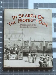 In Search of The Monkey Girl by Spalding Gray and Randal Levenson 1982 HC DJ $37.99