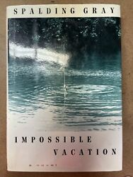 Impossible Vacation by Spalding Gray 1992 Hardcover $3.90
